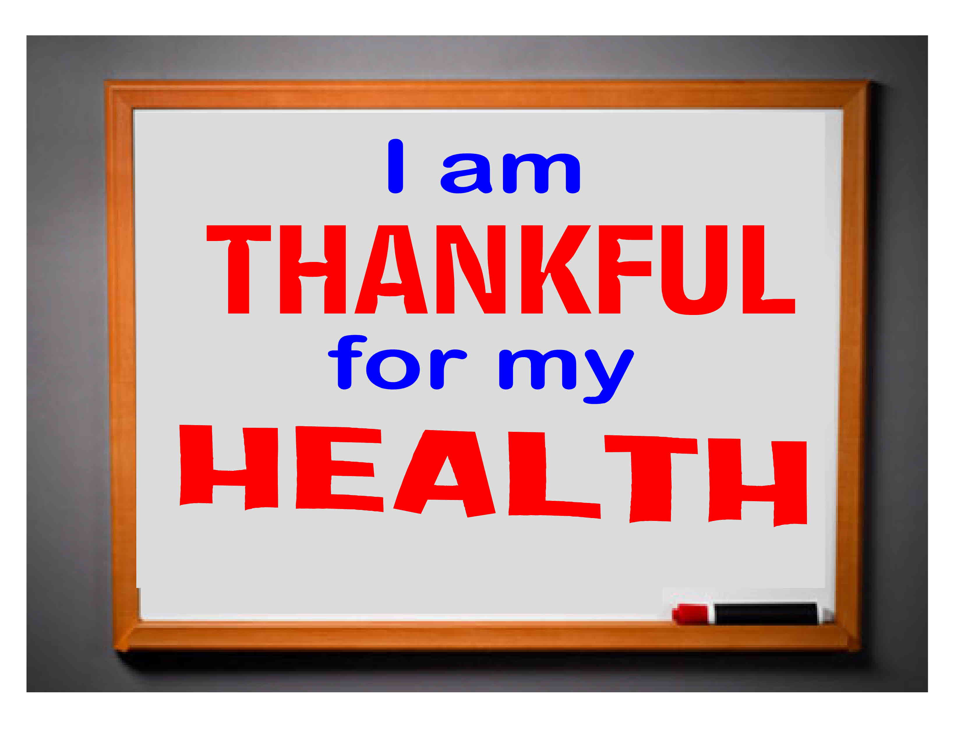 Today I am Thankful for my Health